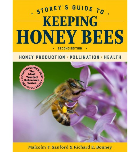 Storey's Guide to Keeping Honey Bees : Honey Production, Pollination, Bee Health -  (Hardcover) - image 1 of 1