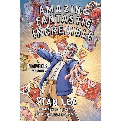 Amazing Fantastic Incredible - by Colleen Doran (Paperback)