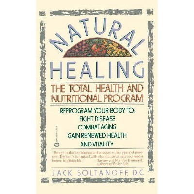 Natural Healing - by  Jack Soltanoff (Paperback)