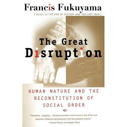 The Great Disruption - by  Francis Fukuyama (Paperback) - image 1 of 1