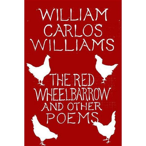 The Red Wheelbarrow & Other Poems - by  William Carlos Williams (Paperback) - image 1 of 1