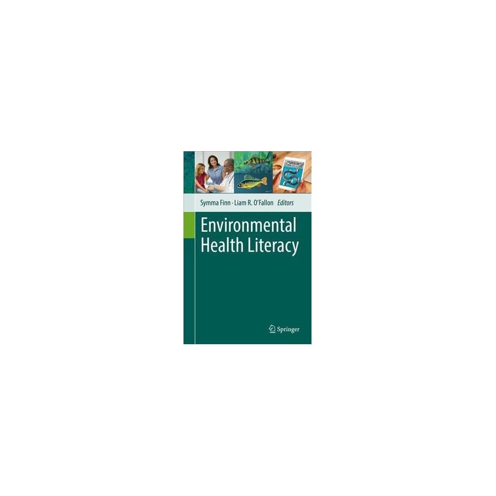 Environmental Health Literacy - (Hardcover)