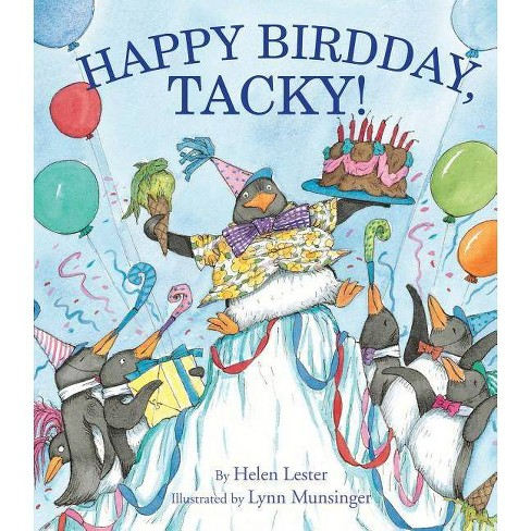 Happy Birdday, Tacky! - (Tacky the Penguin) by  Helen Lester (Hardcover) - image 1 of 1