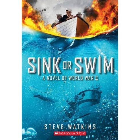 Sink or Swim - by  Steve Watkins (Paperback) - image 1 of 1