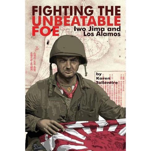 Fighting the Unbeatable Foe - by  Karen Jo Tallentire (Paperback) - image 1 of 1