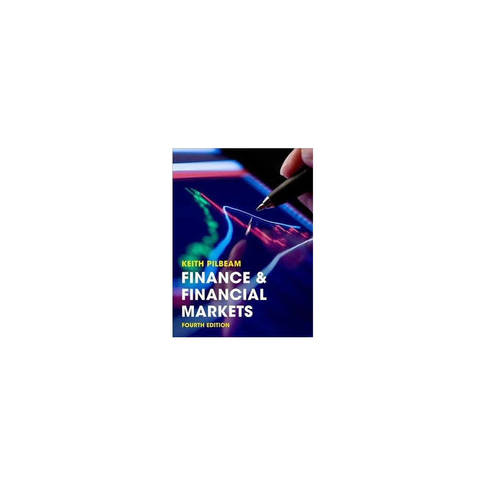 Finance & Financial Markets - by Keith Pilbeam (Paperback)