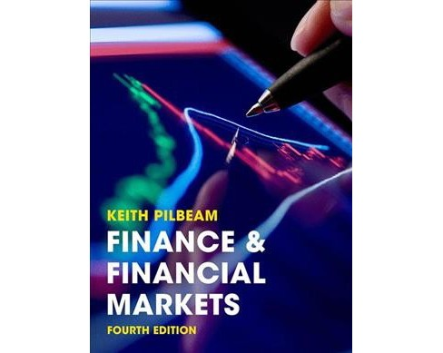 Finance & Financial Markets -  by Keith Pilbeam (Paperback) - image 1 of 1