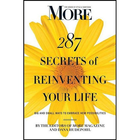 More 287 Secrets of Reinventing Your Life - (Paperback) - image 1 of 1
