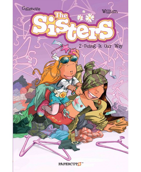 Sisters 2 : Doing It Our Way (Paperback) (Christophe Cazenove) - image 1 of 1