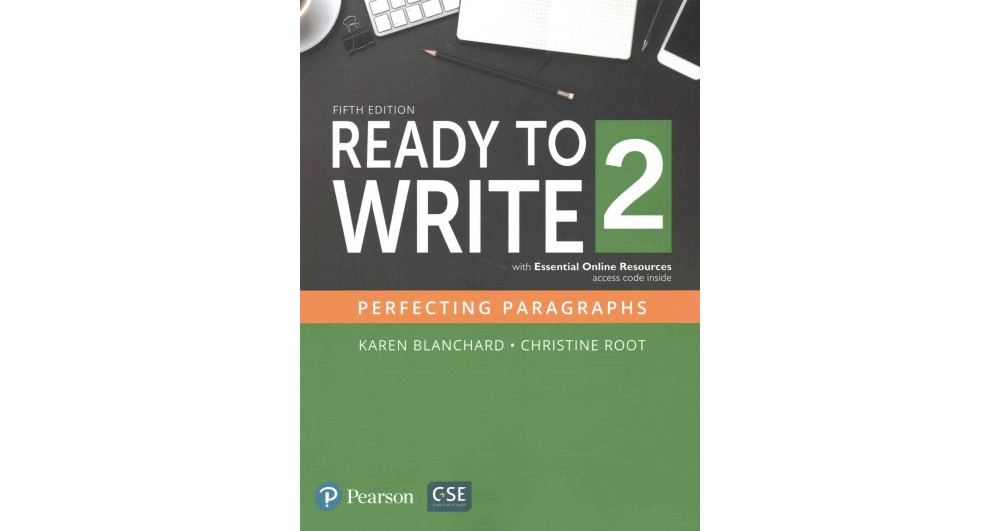 Pearson Education Ready to Write 2 : Perfect Paragraphs (...