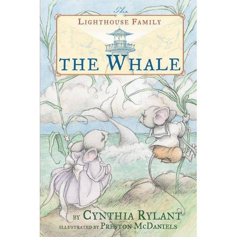 The Whale - (Lighthouse Family) by  Cynthia Rylant (Hardcover) - image 1 of 1