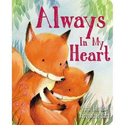 Always in My Heart - by Andi Landes (Board_book)