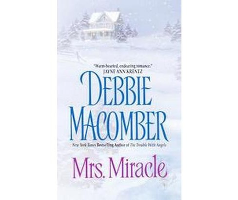 Mrs. Miracle by Debbie Macomber - image 1 of 1