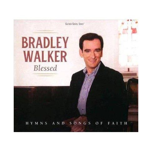 Bradley Walker - Blessed: Hymns And Songs Of Faith (CD)