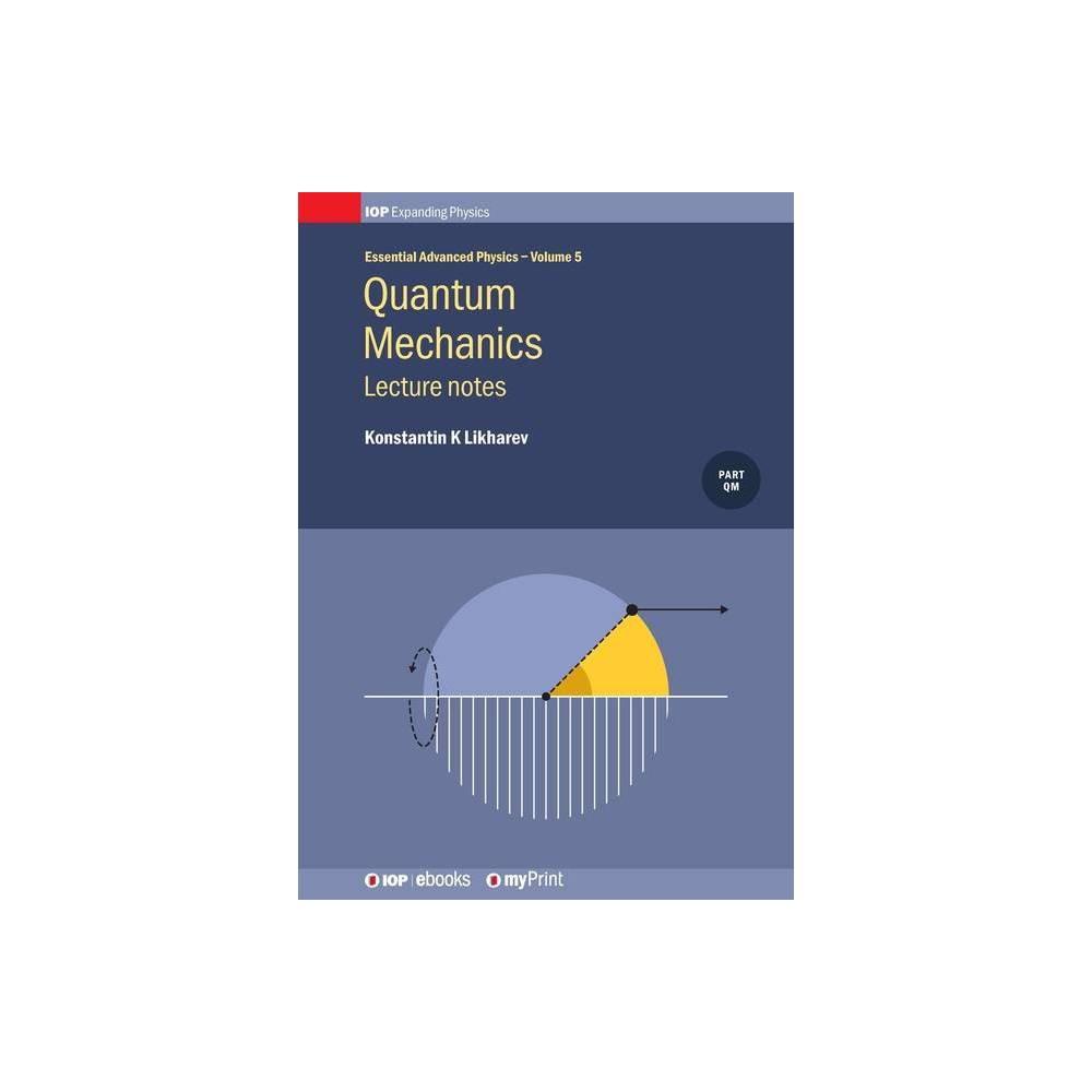 Quantum Mechanics By Konstantin K Likharev Paperback