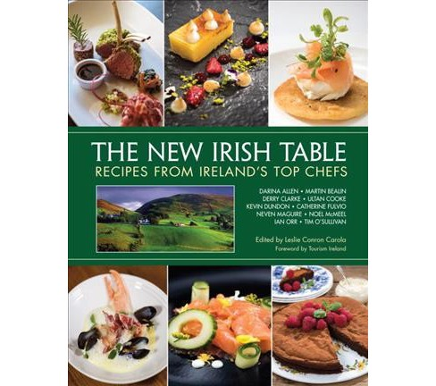 New Irish Table : Recipes from Ireland's Top Chefs (Hardcover) - image 1 of 1