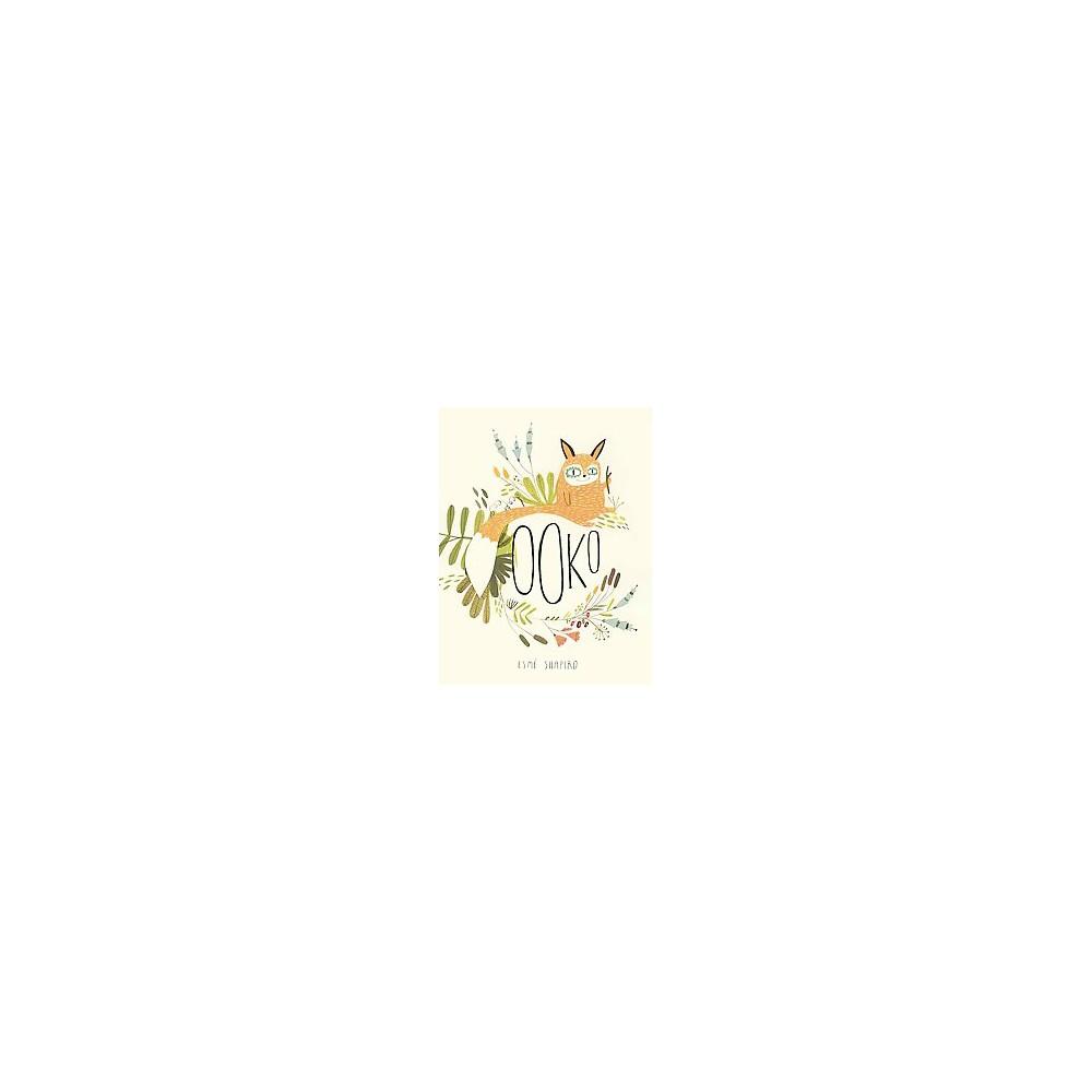 Ooko (Hardcover) (Esme Shapiro)