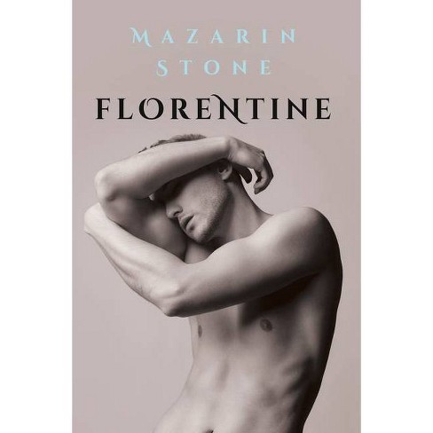 Florentine - by  Mazarin Stone (Paperback) - image 1 of 1