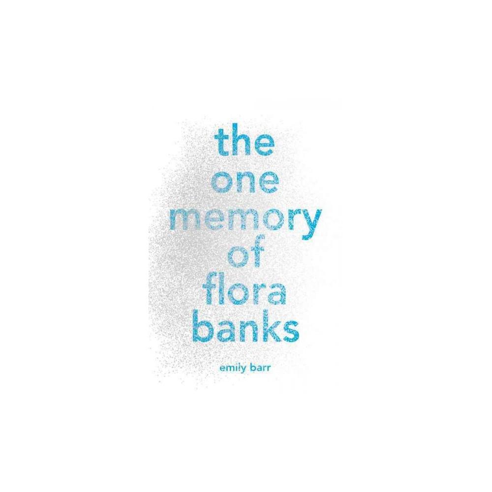 one memory of Flora Banks (Unabridged) (CD/Spoken Word) (Emily Barr)
