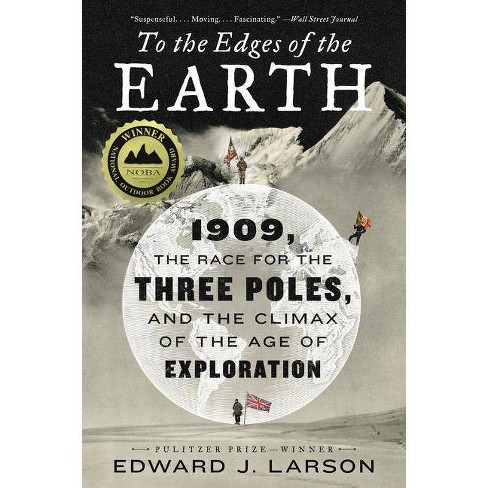 To the Edges of the Earth - by  Edward J Larson (Paperback) - image 1 of 1