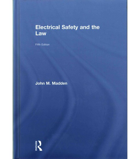 Electrical Safety and the Law (Hardcover) (John M. Madden) - image 1 of 1
