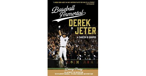 Derek Jeter : A Career in Quotes (Hardcover) (Danny Peary) - image 1 of 1