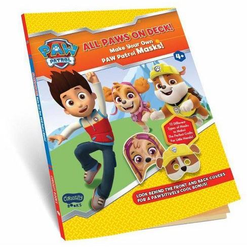 All Paws on Deck! Make Your Own Paw Patrol Masks! - by  Editorial Group Curiosity Books (Paperback) - image 1 of 1
