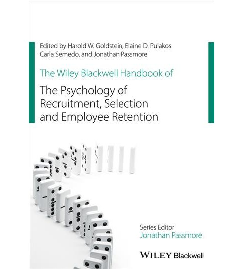 Wiley Blackwell Handbook of the Psychology of Recruitment, Selection and Employee Retention (Hardcover) - image 1 of 1