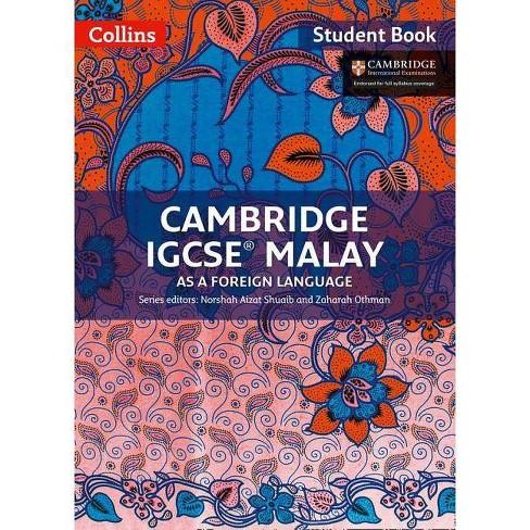 Cambridge Igcse(r) Malay as a Foreign Language: Student Book - (Cambridge International Examinations) - image 1 of 1