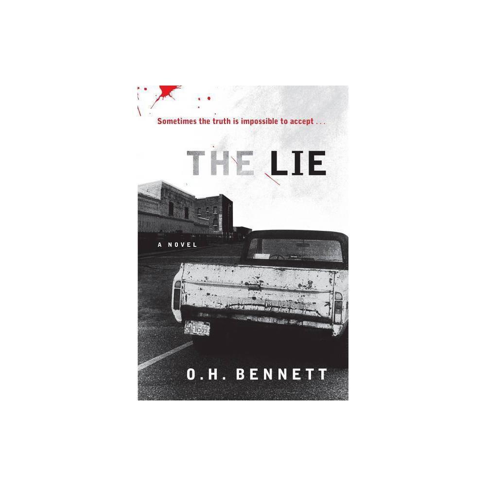 The Lie By Oscar H Bennett Paperback
