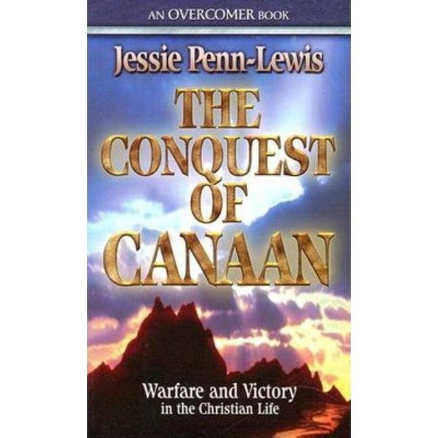 The Conquest of Canaan - by  Jessie Penn-Lewis (Paperback) - image 1 of 1