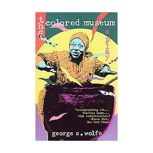 Colored Museum - by  George C Wolfe (Paperback) - image 1 of 1