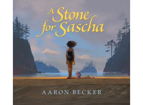 Stone for Sascha -  by Aaron Becker (School And Library) - image 1 of 1
