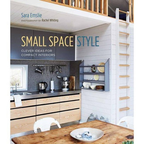 Small Space Style - by  Sara Emslie (Hardcover) - image 1 of 1