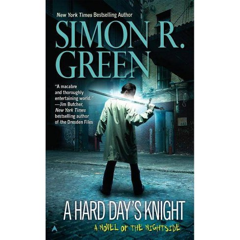 A Hard Day's Knight - (Nightside) by  Simon R Green (Paperback) - image 1 of 1