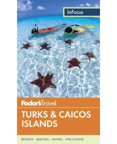 Fodor's in Focus Turks & Caicos Islands (Paperback) (Laura Adzich-Brander) - image 1 of 1