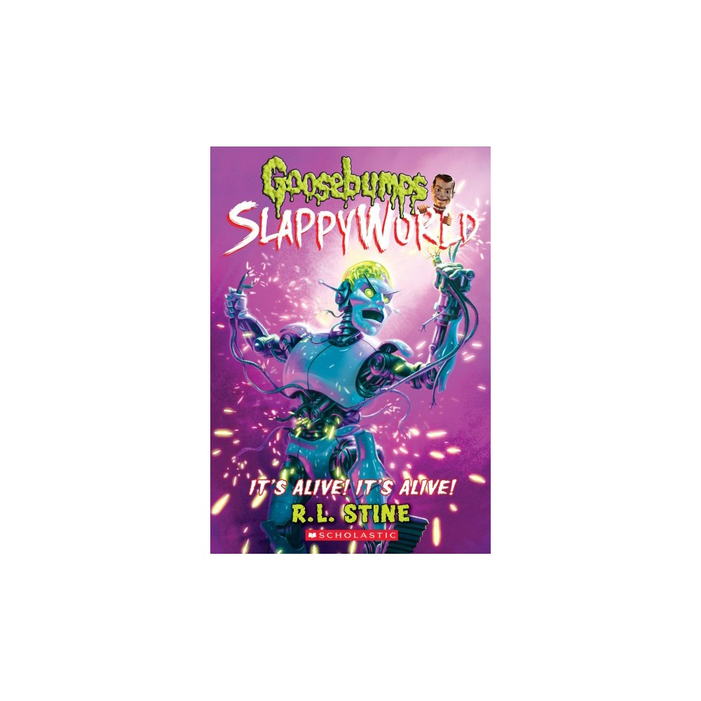 It's Alive! It's Alive! - (Goosebumps Slappyworld) by R. L. Stine (Paperback)