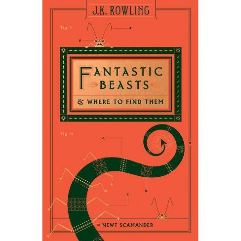 Fantastic Beasts & Where to Find Them (Hardcover) (Newt Scamander & J. K. Rowling) - image 1 of 1
