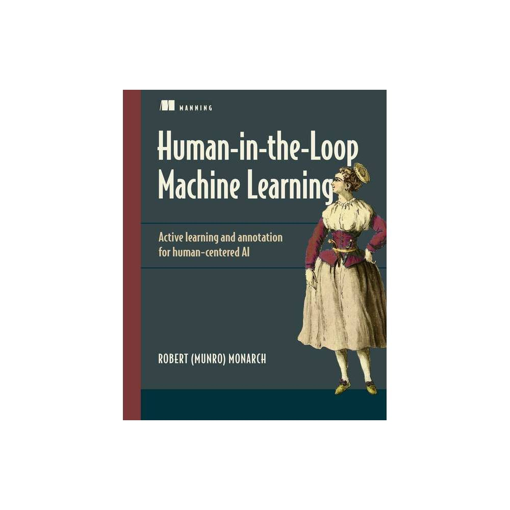 Human In The Loop Machine Learning By Monarch Paperback