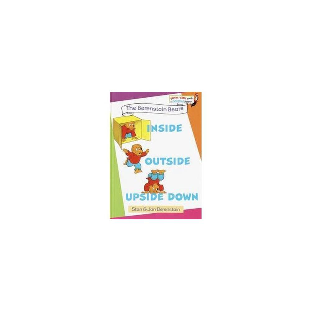 Berenstain Bears Inside, Outside, Upside Down (Hardcover) (Stan Berenstain)
