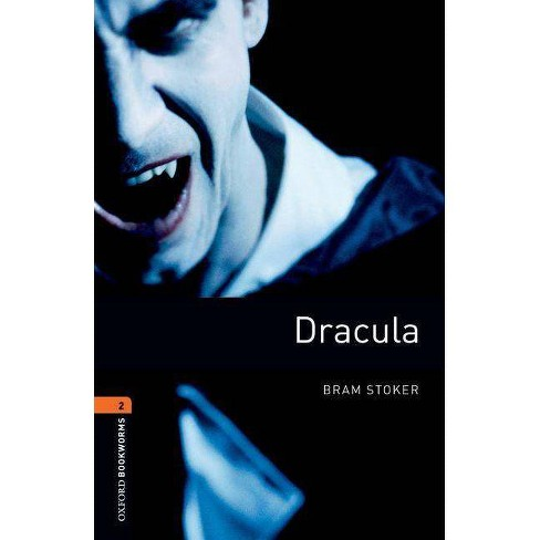 Oxford Bookworms Library: Dracula - (Oxford Bookworms Library: Stage 2) by  Bram Stoker & Jennifer Bassett (Paperback) - image 1 of 1