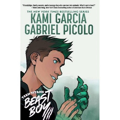 Teen Titans: Beast Boy - by Kami Garcia (Paperback)