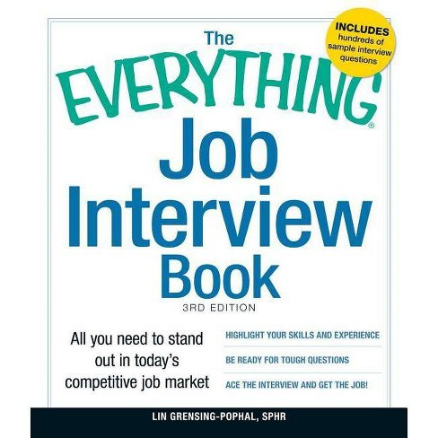 The Everything Job Interview Book - (Everything (Business & Personal Finance)) 3 Edition (Paperback) - image 1 of 1
