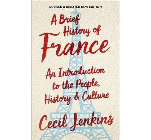 Brief History of France -  (Brief Histories) by Cecil Jenkins (Paperback) - image 1 of 1