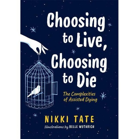 Choosing to Live, Choosing to Die - (Orca Issues) by  Nikki Tate (Paperback) - image 1 of 1