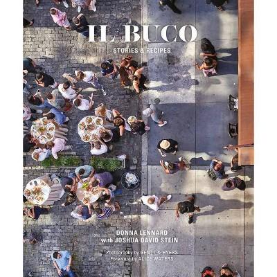 Il Buco - by  Donna Lennard & Joshua David Stein (Hardcover)