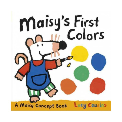 Maisy's First Colors - (Maisy Concept Book) by  Lucy Cousins (Board_book) - image 1 of 1