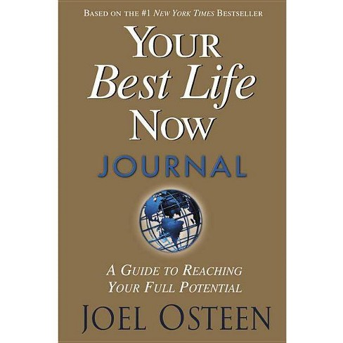Your Best Life Now Journal - by  Joel Osteen (Hardcover) - image 1 of 1