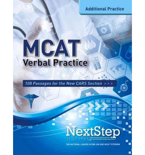 MCAT Verbal : 108 Practice Passages for the New Critical Analysis and Reasoning Skills Section - image 1 of 1