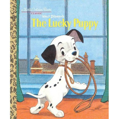 Walt Disney's the Lucky Puppy (Disney Classic)- (Little Golden Book)by Jane Werner Watson (Hardcover)